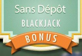 Bonus sans dépôt blackjack